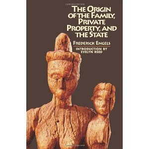 book Origin of the Family, Private Property and the State [Paperback] [1972] Friedrich Engels