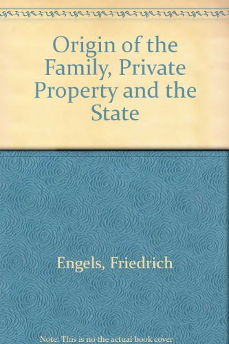 book Origin of the Family, Private Property and the State