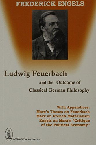 book Ludwig Feuerbach and the Outcome of Classical German Philosophy