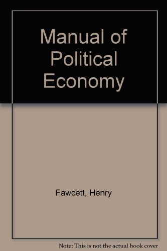 book Manual of political economy,
