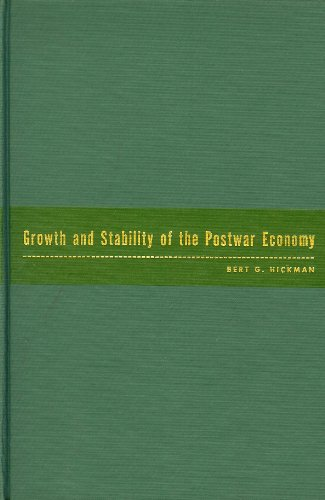 book Growth and stability of the postwar economy