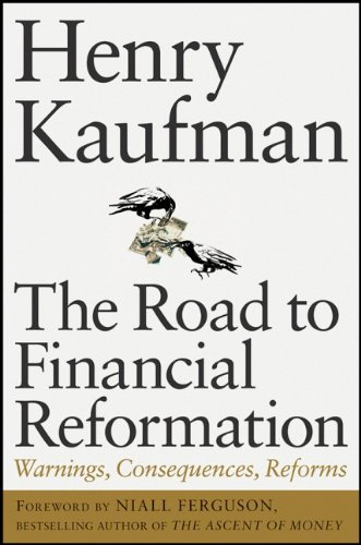 book The Road to Financial Reformation: Warnings, Consequences, Reforms