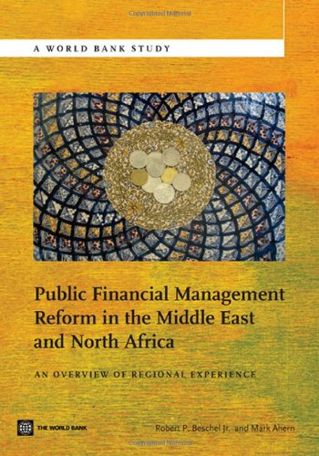 book Public Financial Management Reform in the Middle East and North Africa: An Overview of Regional Experience (World Bank Studies)
