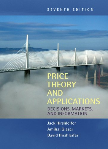 book Price Theory and Applications: Decisions, Markets, and Information