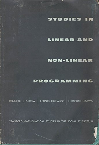 book Studies in linear and non-linear programming, (Stanford mathematical studies in the social sciences)