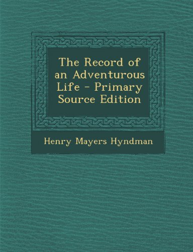 book The Record of an Adventurous Life - Primary Source Edition
