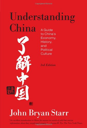 book Understanding China: A Guide to China\'s Economy, History, and Political Culture