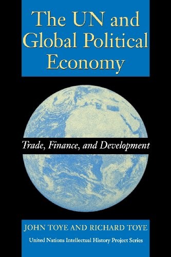 book The UN and Global Political Economy: Trade, Finance, and Development (United Nations Intellectual History Project Series)