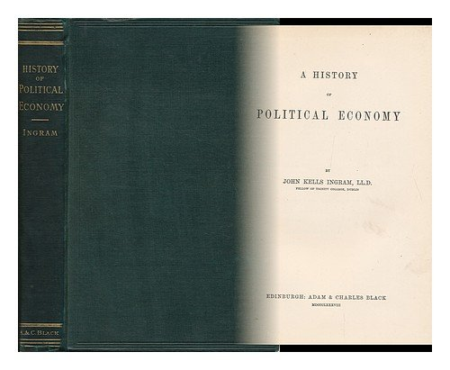 book A History of Political Economy, by John Kells Ingram