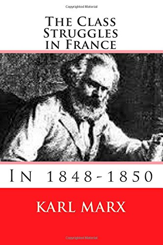 book The Class Struggles in France : 1848-1850