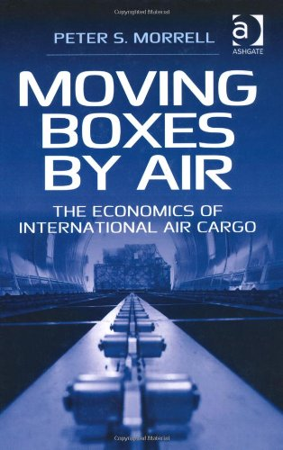 book Moving Boxes by Air: The Economics of International Air Cargo