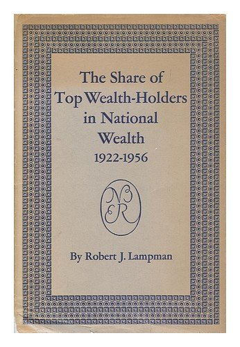 book The share of top wealth-holders in national wealth, 1922-56 : a study by the National Bureau of Economic Research