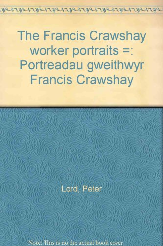 book Francis Crawshay Workers\' Portraits (English and Welsh Edition)