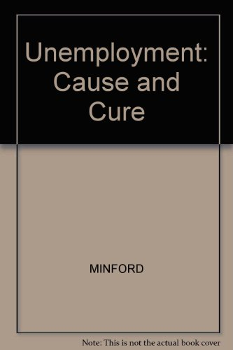 book Unemployment: Cause and Cure