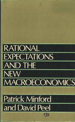 book Rational Expectations and the New Macroeconomics