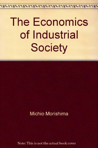 book The Economics of Industrial Society