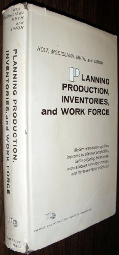 book Planning Production, Inventories, and Work Force (Prentice-Hall International Series in Management)