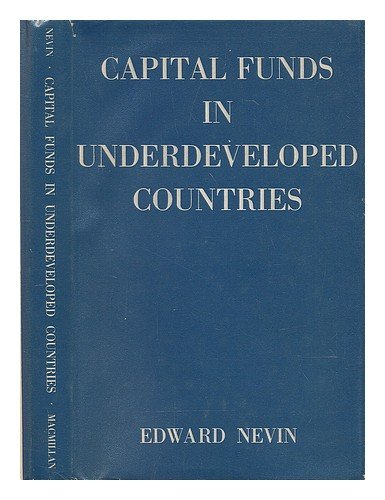 book Capital Funds in Underdeveloped Countries
