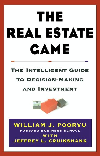 book The Real Estate Game: The Intelligent Guide To Decisionmaking And Investment