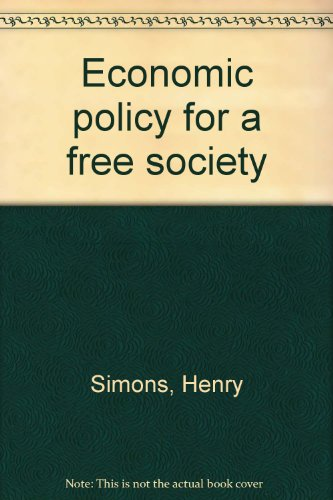 book Economic policy for a free society
