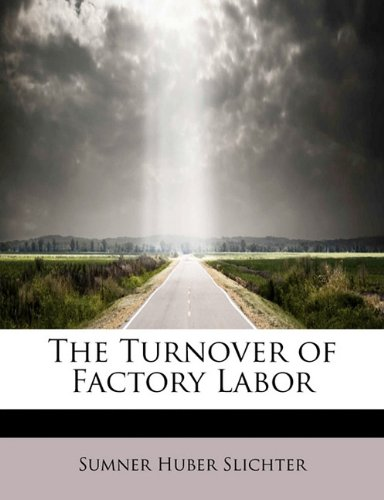 book The Turnover of Factory Labor