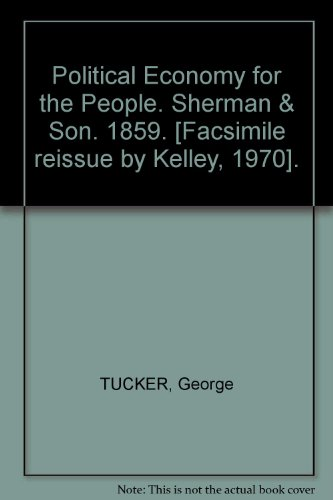 book Political Economy for the People. Sherman & Son. 1859. [Facsimile reissue by Kelley, 1970].