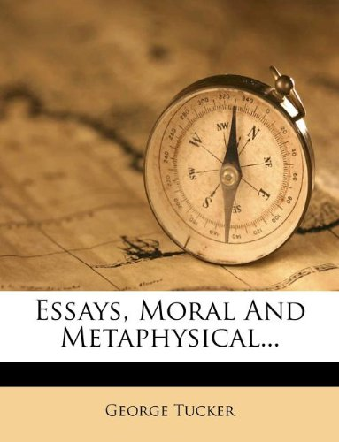 book Essays, Moral And Metaphysical...