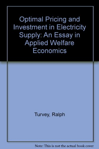 book OPTIMAL PRICING AND INVESTMENT IN ELECTRICITY SUPPLY An Essay in Applied Welfare Economics