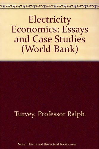 book Electricity Economics: Essays and Case Studies (World Bank)