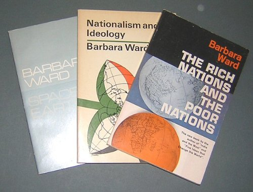 book The Rich Nations and the Poor Nations; Nationalism and Ideology; Spaceship Earth (3 Volume Set)
