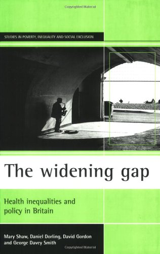 book The widening gap: Health inequalities and policy in Britain (Studies in Poverty, Inequality, and Social Exclusion)