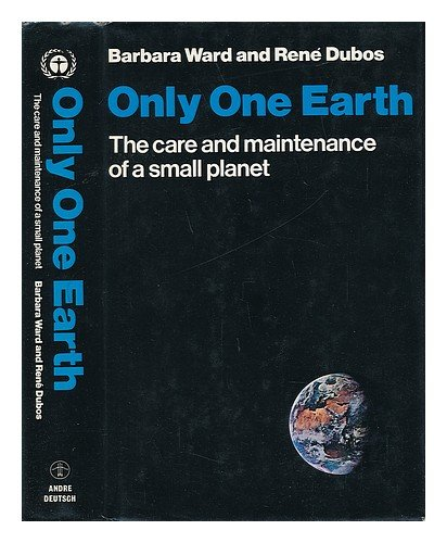 book Only One Earth: The Care and Maintenance of a Small Planet