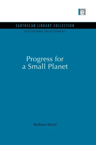 book Progress for a Small Planet (Sustainable Development Set) (Volume 18)