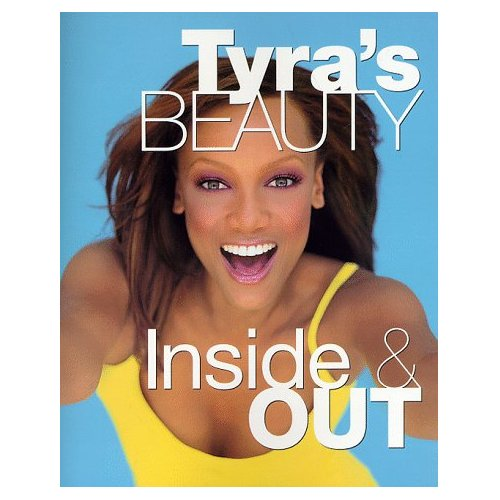 book Tyra\'s Beauty, Inside and Out
