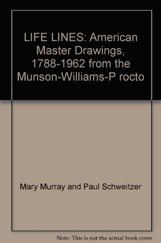 book LIFE LINES: American Master Drawings, 1788-1962 from the Munson-Williams-P rocto