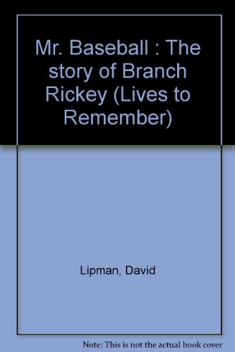 book Mr. Baseball : The story of Branch Rickey (Lives to Remember)
