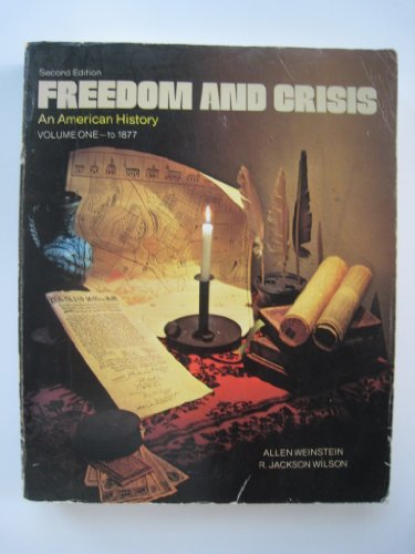 book Freedom and Crisis an American History Volume One to 1877
