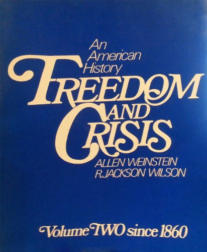 book Freedom and Crisis, An American History Volume Two-Since 1860