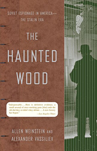 book The Haunted Wood: Soviet Espionage in America - The Stalin Era (Modern Library Paperbacks)