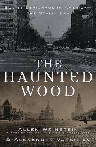 book The Haunted Wood: Soviet Espionage in America - The Stalin Era Hardcover - December 22, 1998