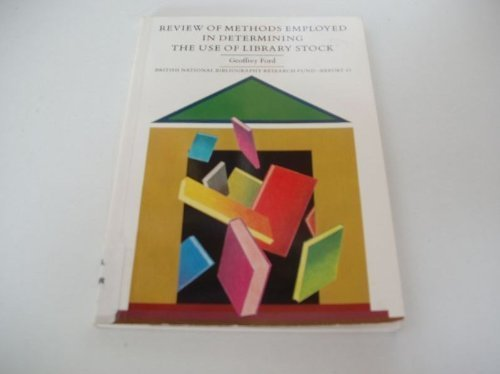 book Review of Methods Employed in Determining the Use of Library Stock