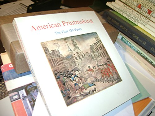 book American Printmaking the First 150 Years