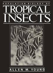 book Population Biology of Tropical Insects by Young Allen M. (1982-06-30) Hardcover