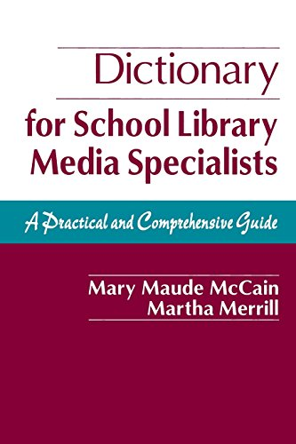 book Dictionary for School Library Media Specialists: A Practical and Comprehensive Guide
