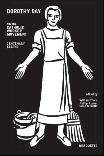 book Dorothy Day and the Catholic Worker Movement: Centenary Essays (Marquette Studies in Theology)