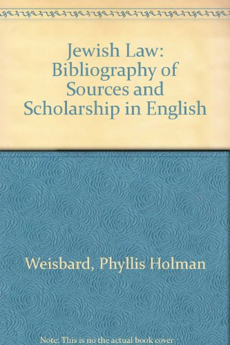 book Jewish Law: Bibliography of Sources and Scholarship in English