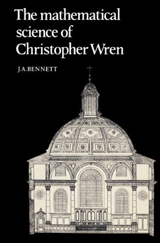 book The Mathematical Science of Christopher Wren ( Paperback ) by Bennett, J. A. published by Cambridge University Press