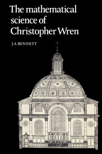 book The Mathematical Science of Christopher Wren by Bennett, J. A. (2002) Paperback