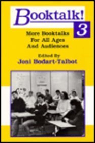 book Booktalk 3: More Booktalks for All Ages and Audiences