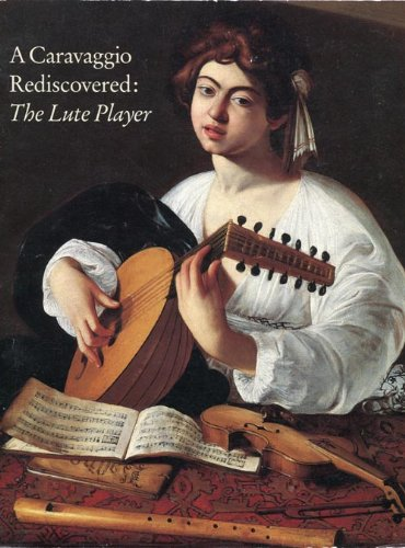 book A Caravaggio rediscovered, the Lute player